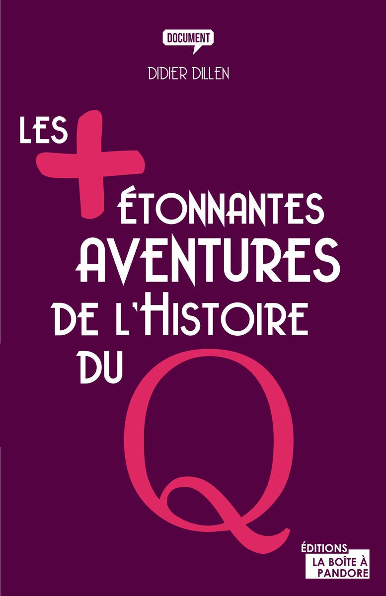 les-plus-etonnantes-aventures-de-lhistoire-du-q