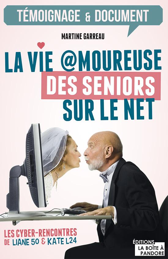 couv la vie amoureuse des seniors sur le net
