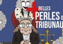 Les perles des tribunaux
