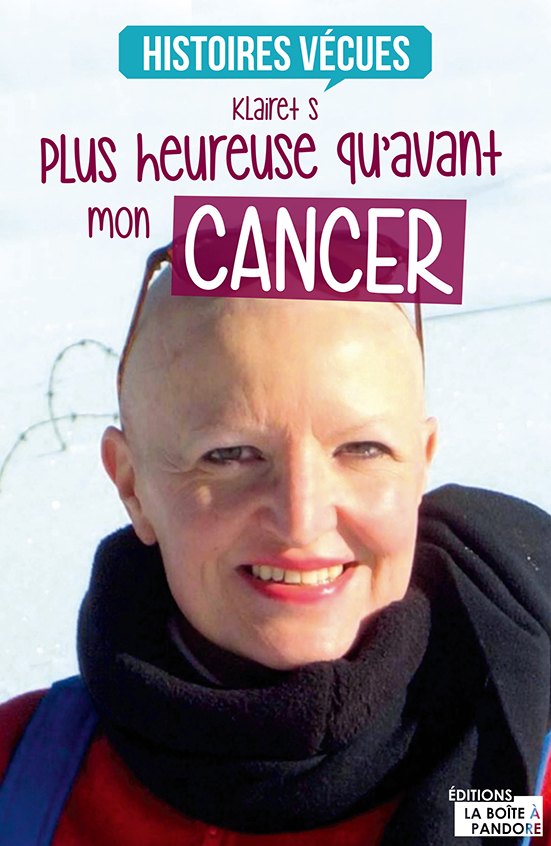 couv plus heureuse qu'avant mon cancer