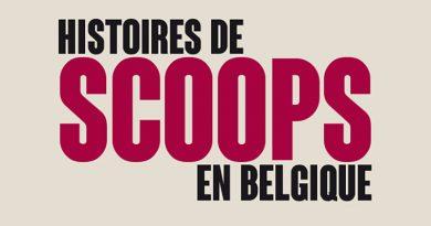 Histoires de scoops en Belgique