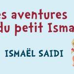 Les aventures du petit Ismaël