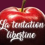 La tentation libertine