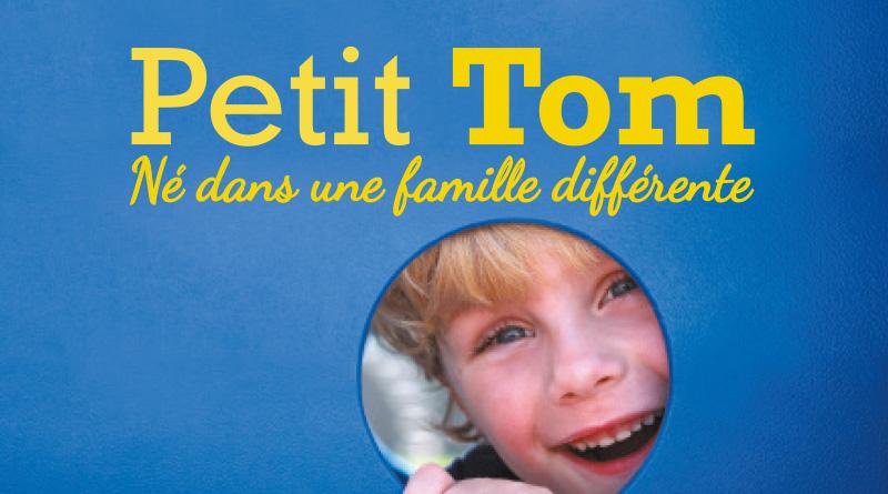 Petit Tom, né dans une famille différente
