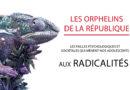 Les orphelins de la République