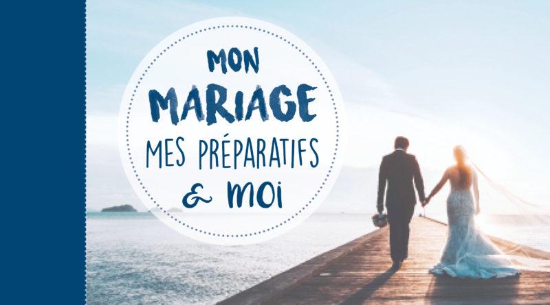 Mon mariage, mes préparatifs et moi
