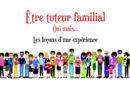 Être tuteur familial… Oui mais.