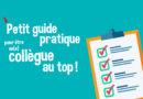 Petit guide pratique pour être un(e) collègue au top