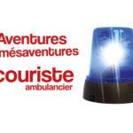 Aventures et mésaventures d'une secouriste ambulancier