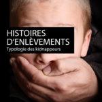 Histoires d'enlèvements