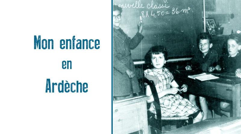 Mon enfance en Ardèche