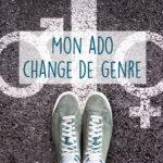 Mon ado change de genre