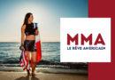 MMA. Le rêve américain