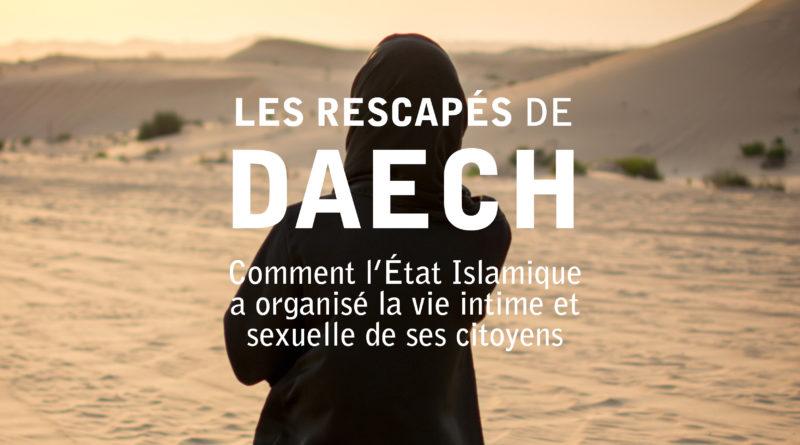 Les rescapés de Daech