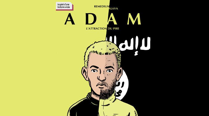 Adam – L'attraction du pire